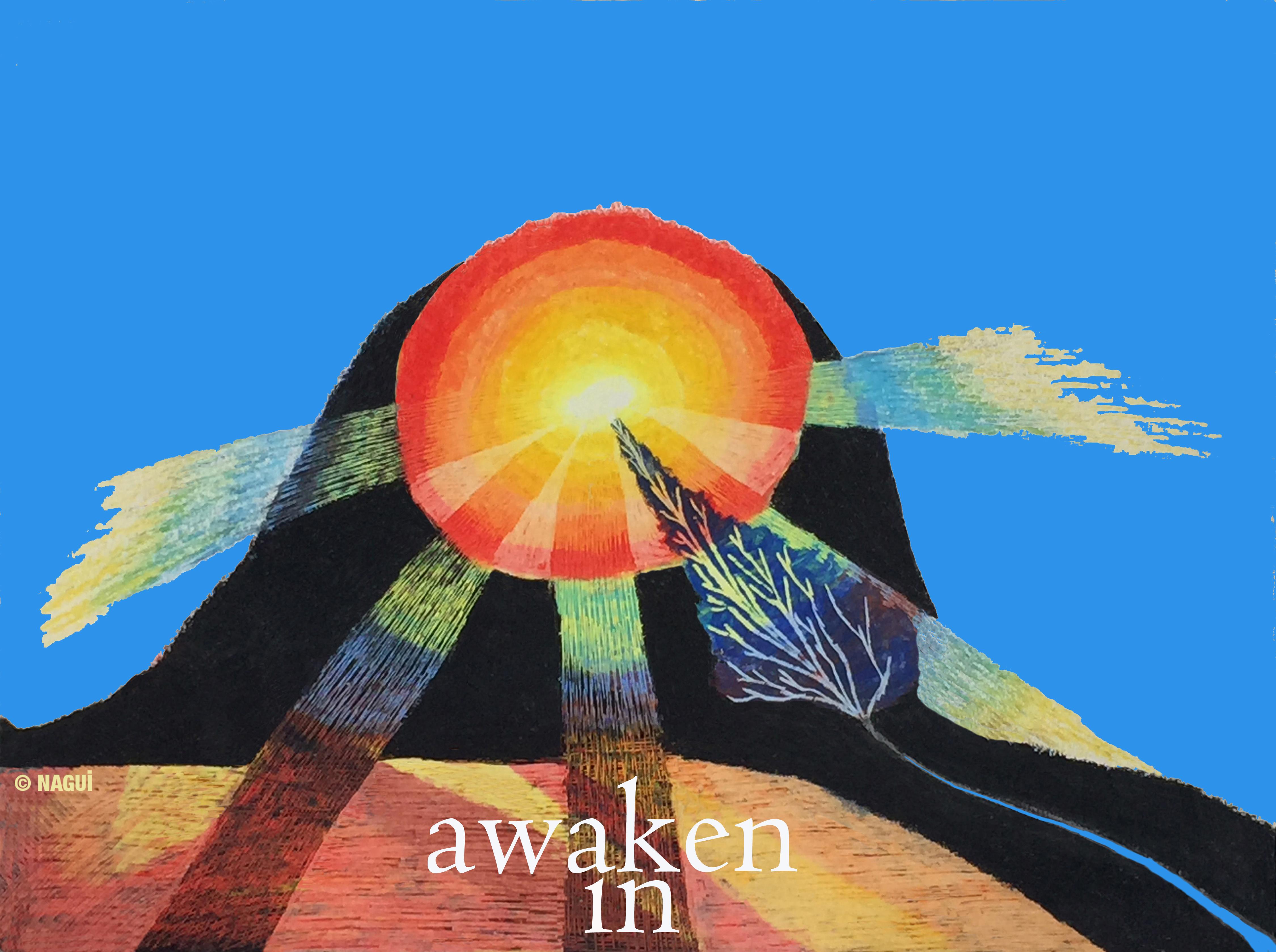 Awaken In